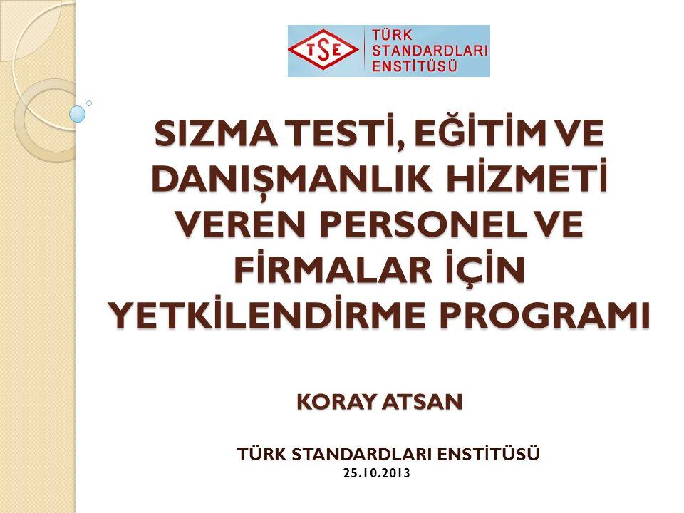 Danışmanlık ve E ğ itim Şartları Temel olarak danışmanlık ve e ğ itimlerin sertifikalı personeller tarafından verilmesini gereksinimini belirtir.