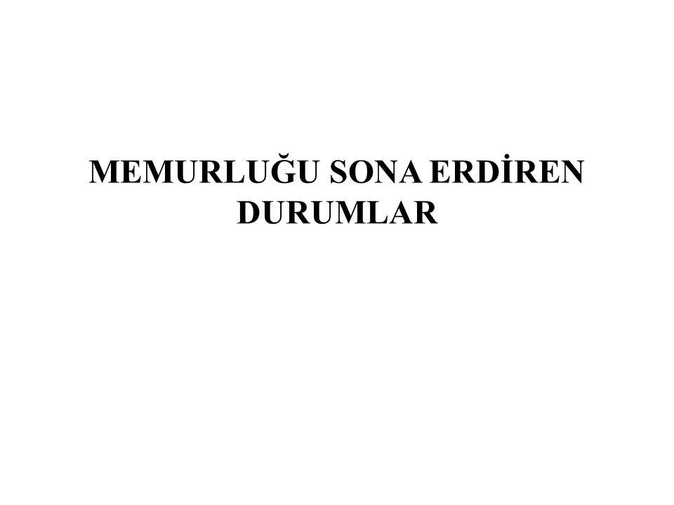 657 sayılı kanun, 'Memurluğun Sona Ermesi' başlığı altında 94 ve 98.