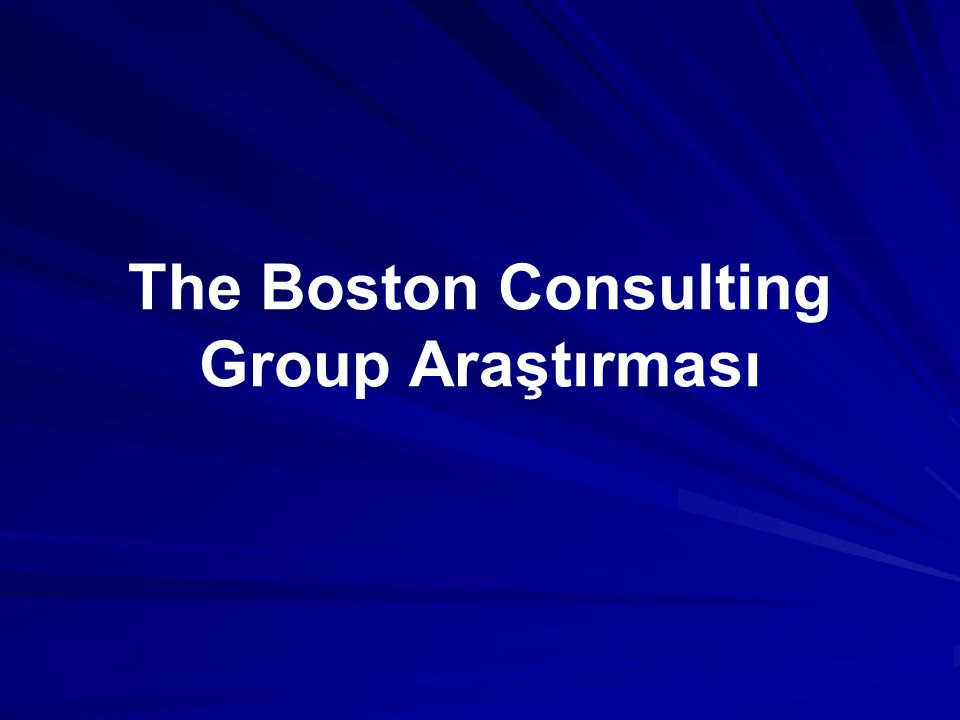 The Boston Consulting Group Araştırması