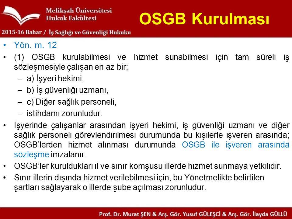 OSGB Kurulması Yön. m.