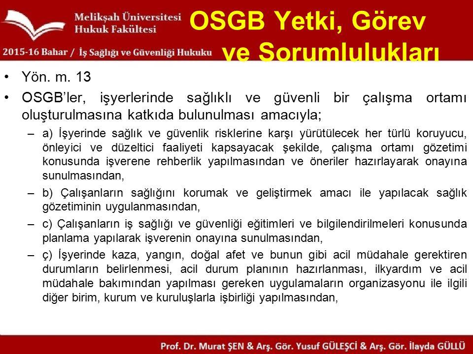 OSGB Yetki, Görev ve Sorumlulukları Yön. m.
