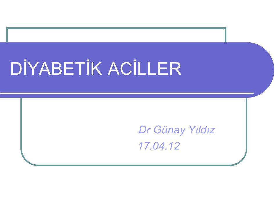 Diyabetik aciller, 1. Hiperglisemik 2. Hipoglisemik