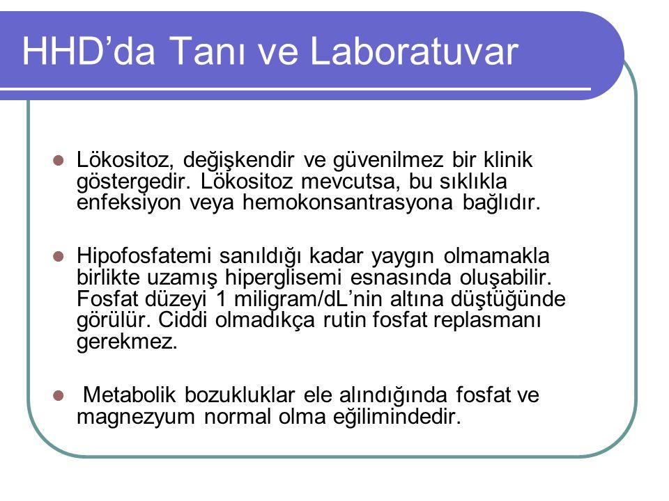 HHD'da Tanı ve Laboratuvar Lökositoz, değişkendir ve güvenilmez bir klinik göstergedir.