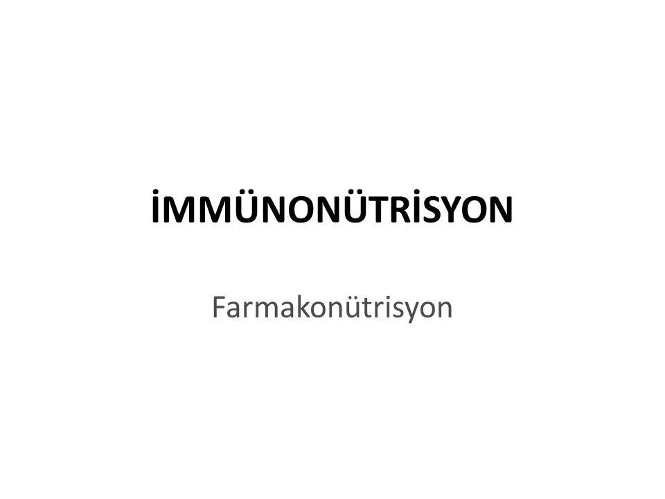 İmmün yanıtını koruyan ve güçlendiren ve/veya abartılı ve zararlı inflamatuar yanıtı baskılayan beslenmeye immünonütrisyon immün fonksiyonları modüle eden besin ögelerine de immünonütrientler denilmektedir