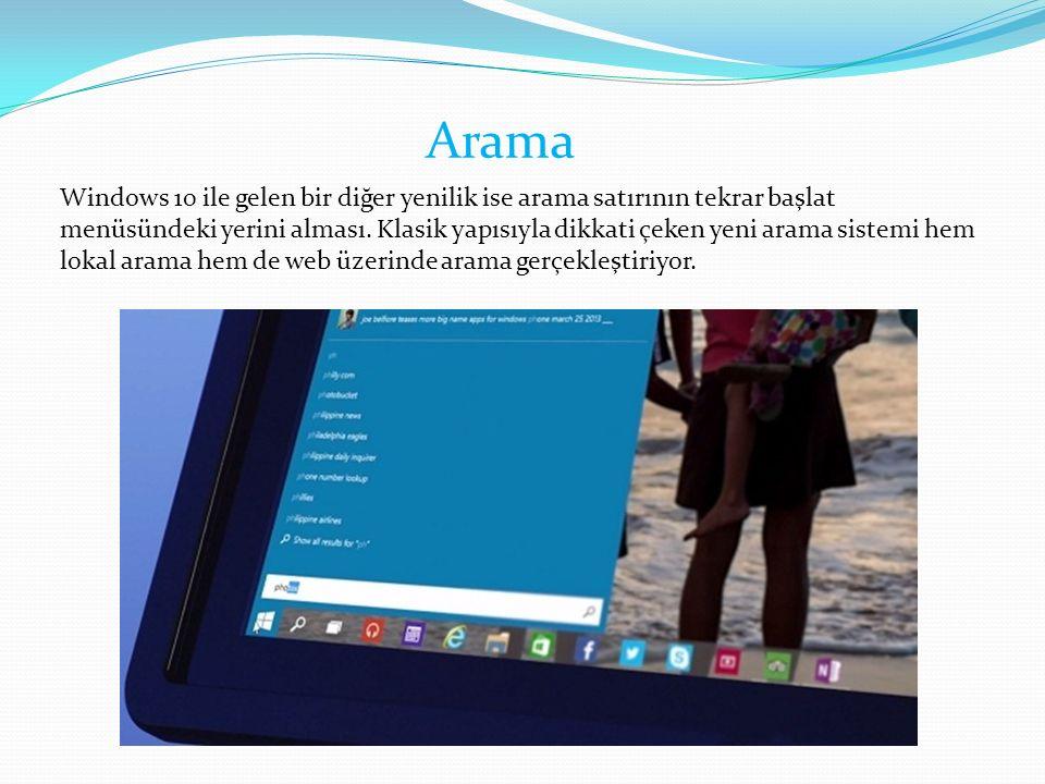Windows 10 ile gelen bir diğer yenilik ise arama satırının tekrar başlat menüsündeki yerini alması.