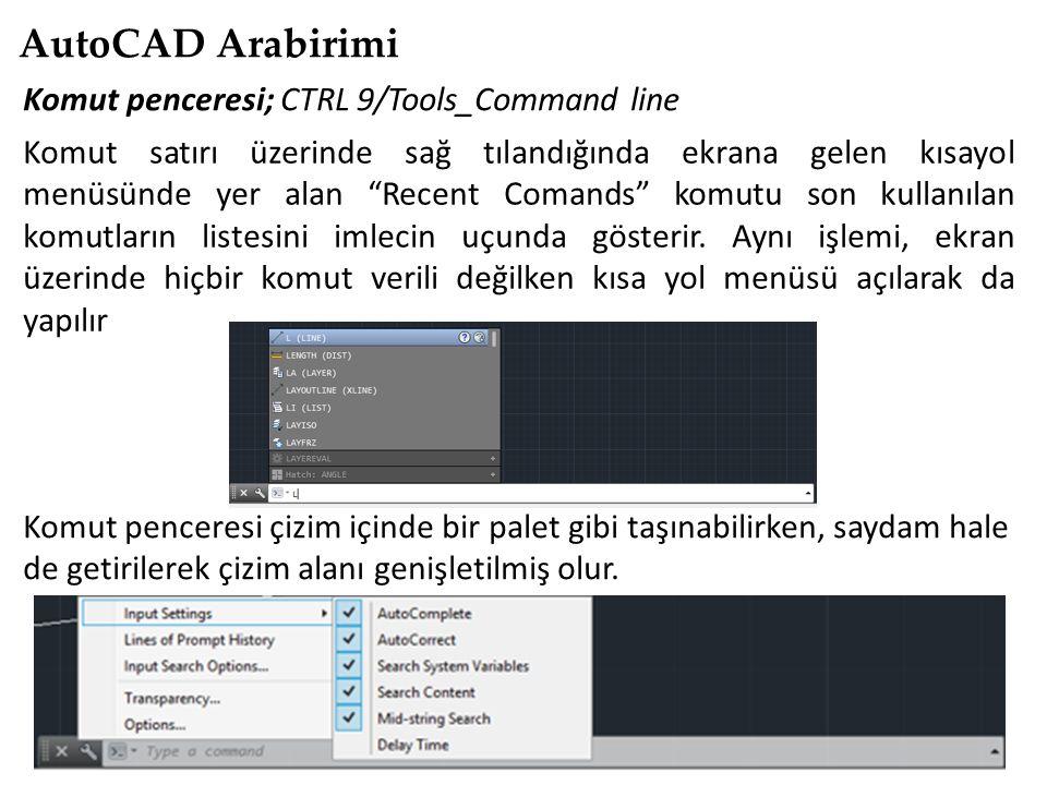 """AutoCAD Arabirimi Komut penceresi; CTRL 9/Tools_Command line Komut satırı üzerinde sağ tılandığında ekrana gelen kısayol menüsünde yer alan """"Recent Co"""