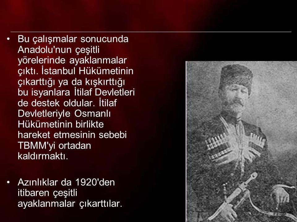 15 Bazı Kuva-yi Milliye birlikleri, düzenli orduya katılmak istemedikleri için ayaklanma çıkarttılar.