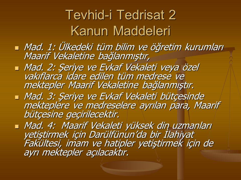 Tevhid-i Tedrisat 2 Kanun Maddeleri Mad.
