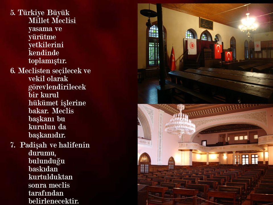 8 TBMM, Mustafa Kemal in bu önergesini kabul ederek milli egemenli ğ e dayalı yeni Türk devletinin temellerini atmı ş tır.
