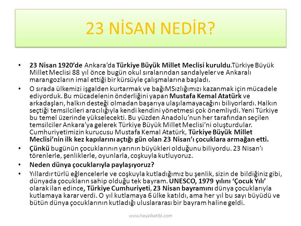 23 NİSAN NEDİR.