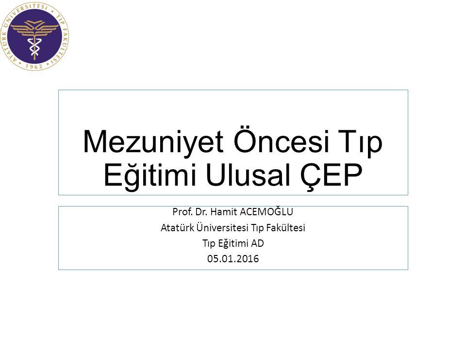 Mezuniyet Öncesi Tıp Eğitimi Ulusal ÇEP Prof. Dr.