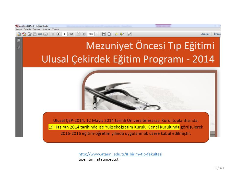 http://www.atauni.edu.tr/#!birim=tip-fakultesi tipegitimi.atauni.edu.tr / 403