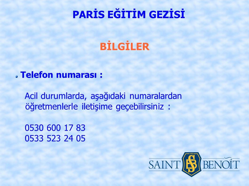 Telefon numarası : Acil durumlarda, aşağıdaki numaralardan öğretmenlerle iletişime geçebilirsiniz : 0530 600 17 83 0533 523 24 05 BİLGİLER