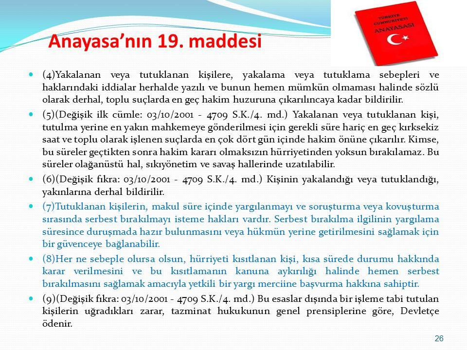Anayasa'nın 19.