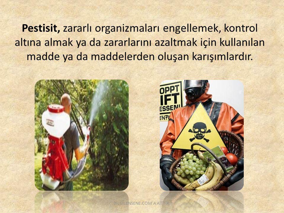 Pestisit, zararlı organizmaları engellemek, kontrol altına almak ya da zararlarını azaltmak için kullanılan madde ya da maddelerden oluşan karışımlard