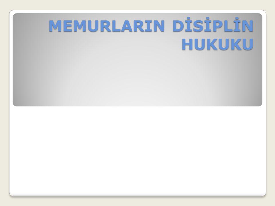 B.Disiplin Cezası Verebilecek Amir ve Kurullar 657 sayılı kanunun 126.