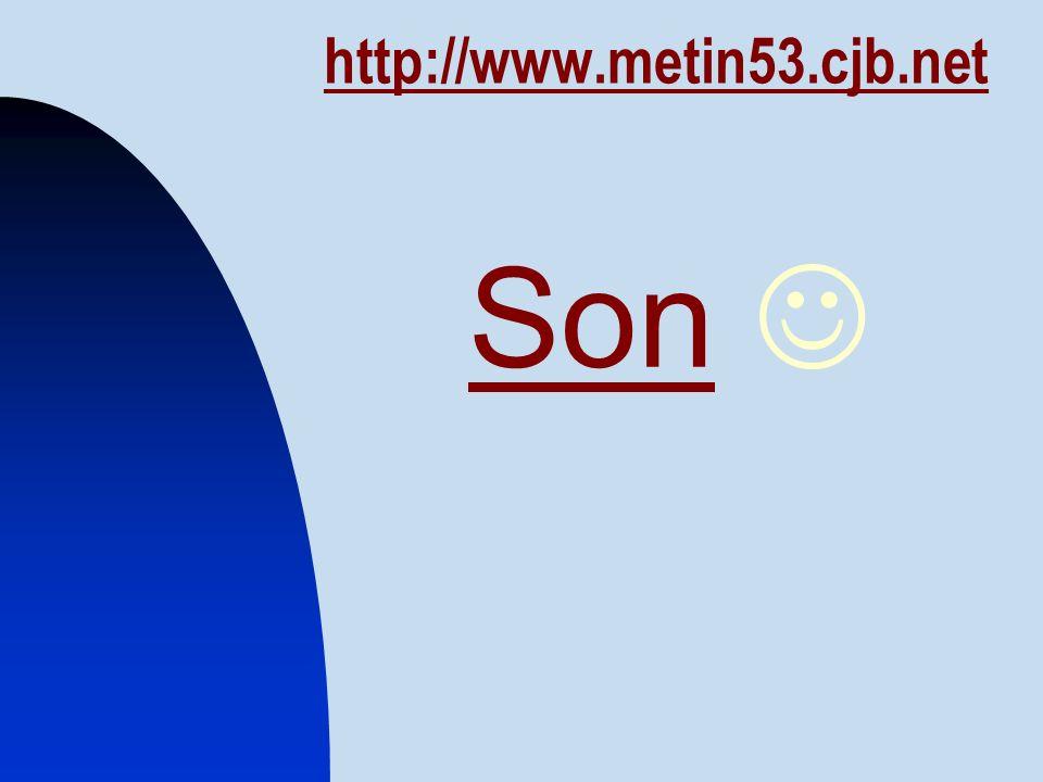 http://www.metin53.cjb.net Son