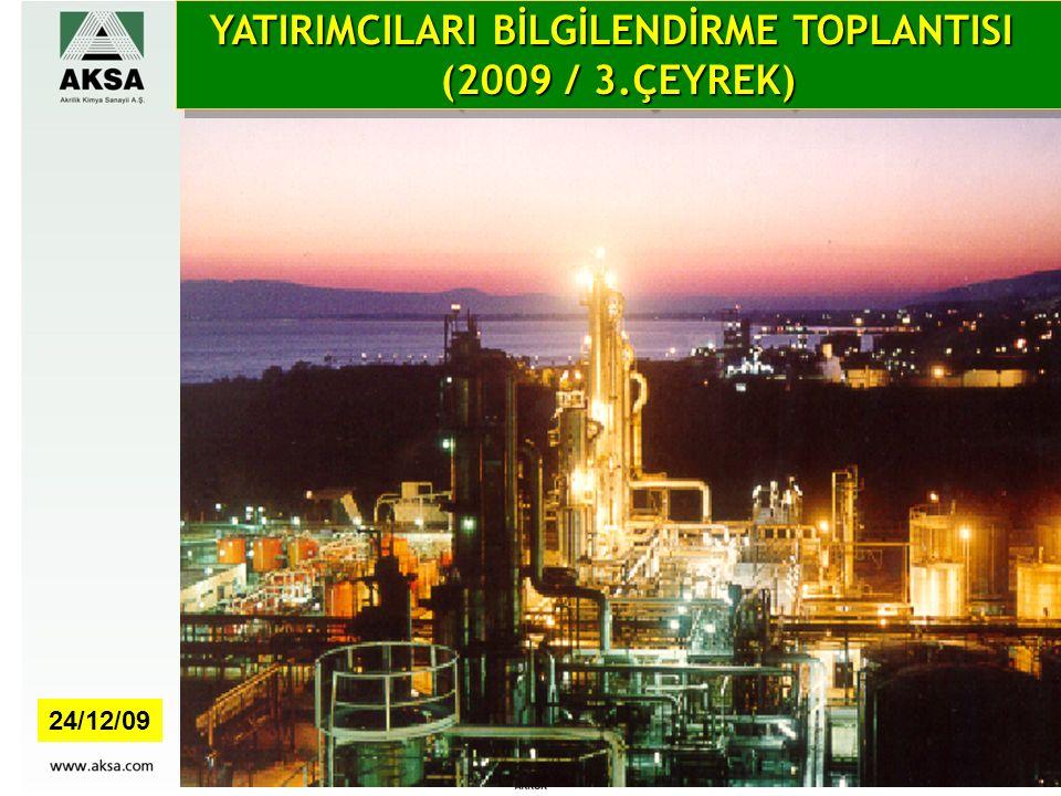 YATIRIMCILARI BİLGİLENDİRME TOPLANTISI (2009 / 3.ÇEYREK) YATIRIMCILARI BİLGİLENDİRME TOPLANTISI (2009 / 3.ÇEYREK) 24/12/09