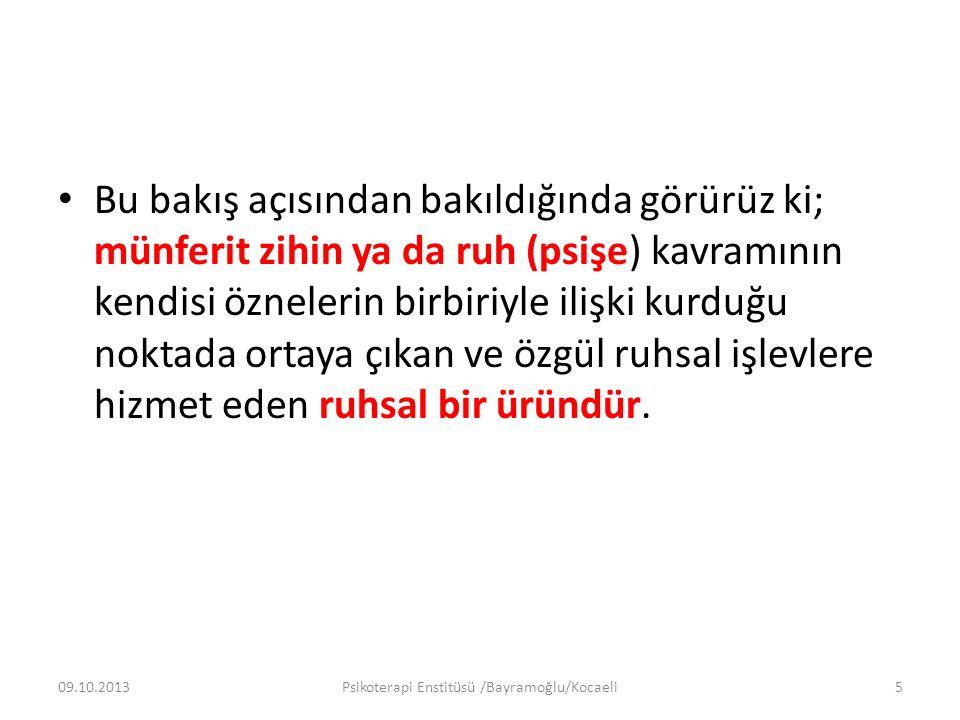 1. K UR AMSAL TEMELL ER 09.10.2013Psikoterapi Enstitüsü /Bayramoğlu/Kocaeli16