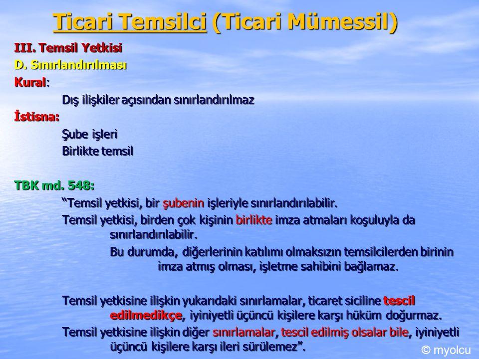 Ticari Temsilci (Ticari Mümessil) III. Temsil Yetkisi D.