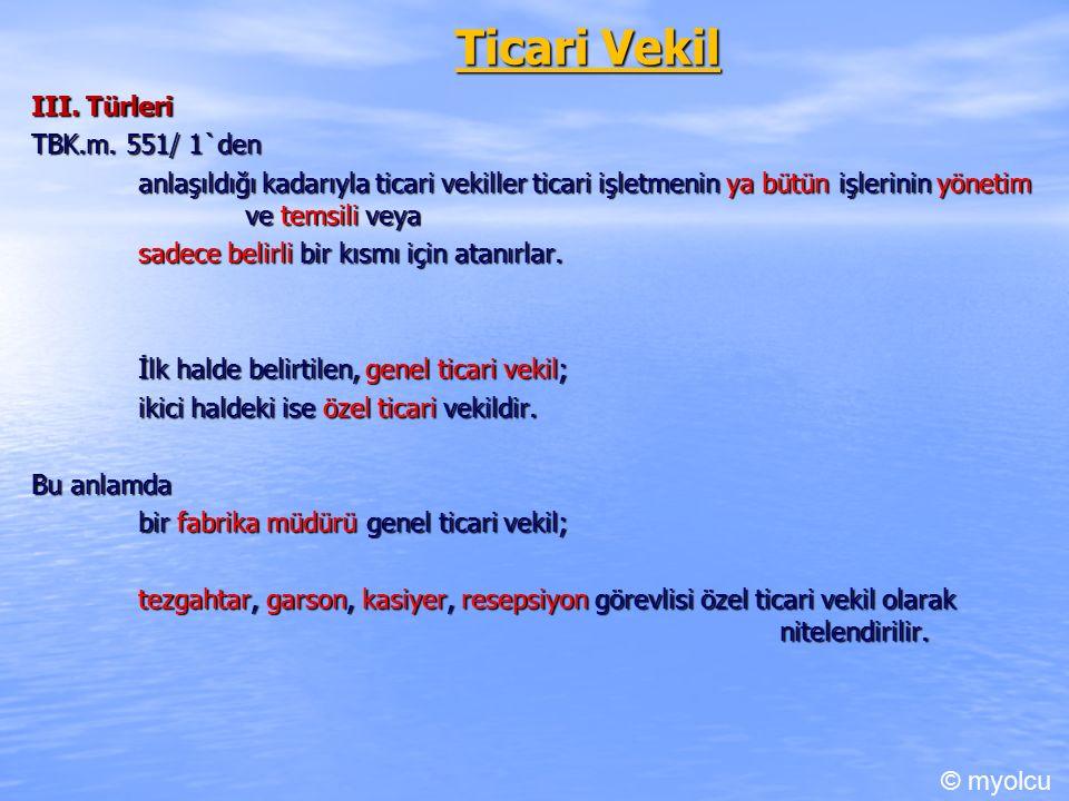 Ticari Vekil III. Türleri TBK.m.