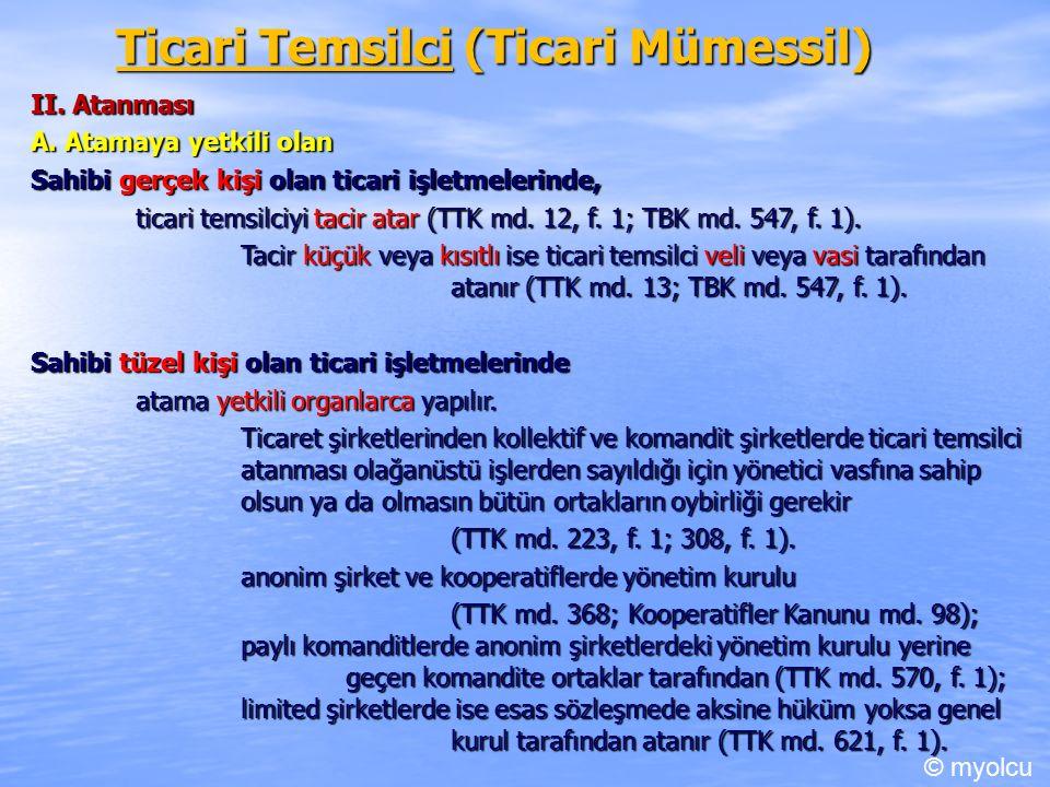 Ticari Temsilci (Ticari Mümessil) II. Atanması A.
