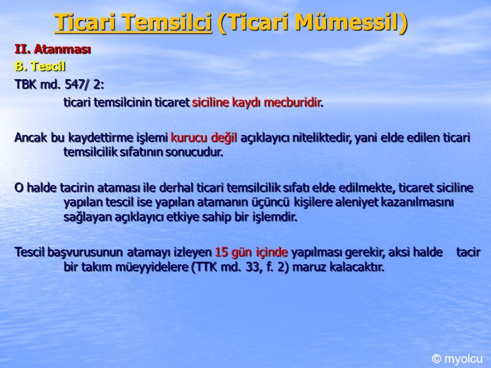 Ticari Temsilci (Ticari Mümessil) II. Atanması B.