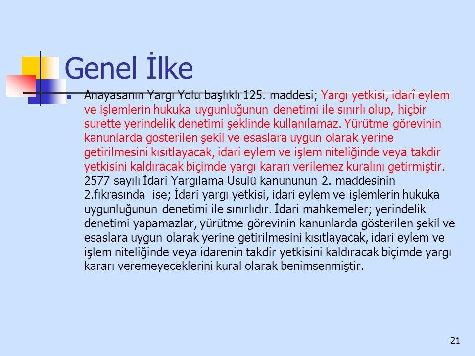 Genel İlke Anayasanın Yargı Yolu başlıklı 125.