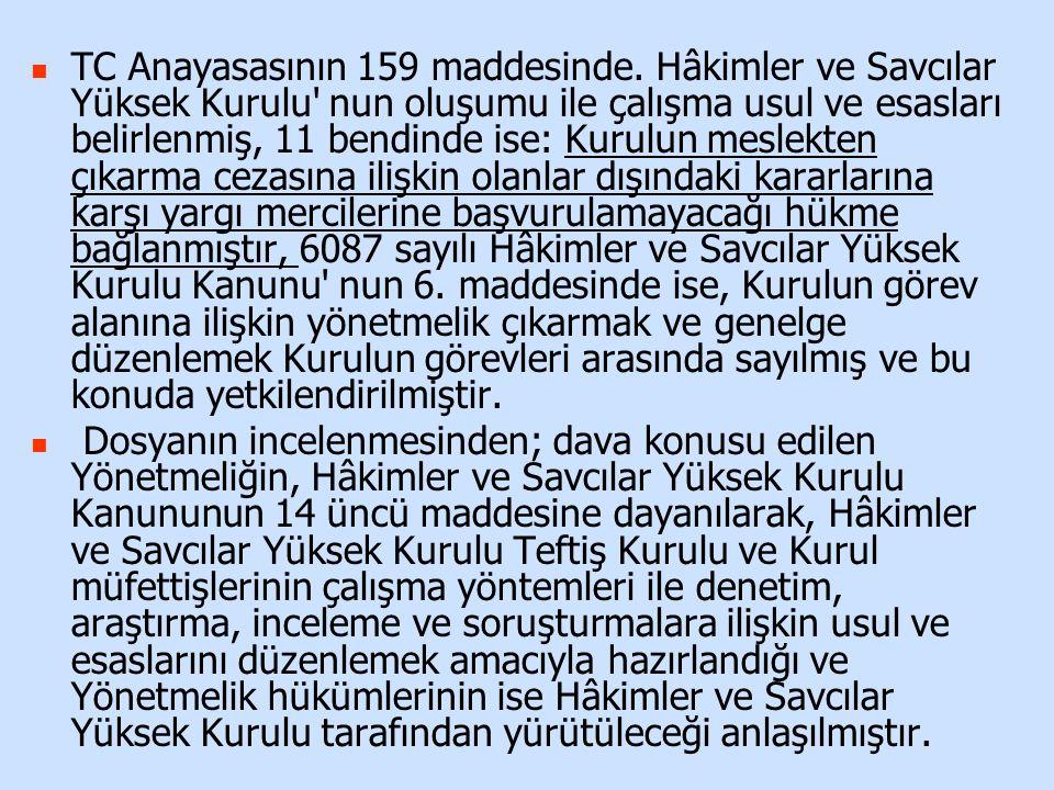 Bu haliyle, Zonguldak Adliyesinde yapılan teftiş sonucunda davacının görev yaptığı Zonguldak İcra Mahkemesine yapılan önerilerin diğer mahkemelere yapılan önerilerden ağırlık itibariyle farklı olmaması, yukarıda belirtilen münferit hatalı kararlarında hal kâğıdının orta olarak düzenlenmesine yetecek ağırlık ve nitelikte bulunmaması nedeniyle davacı hakkında düzenlenen müfettiş hal kâğıdındaki notun orta derecede takdir edilmesine ilişkin dava konusu işlemde hukuka ve hakkaniyete uyarlık bulunmadığı sonucuna varılmıştır Açıklanan nedenlerle, dava konusu işlemin iptaline, aşağıda dökümü yapılan 79,40.-TL yargılama giderinin davalı idareden alınarak davacıya verilmesine, posta ücreti avansından artan tutarın istemi halinde davacıya iadesine, kararın tebliğinden itibaren 30 gün içerisinde Danıştay a temyiz yolu açık olmak üzere 12/10/2011 tarihinde oybirliğiyle karar verildi.