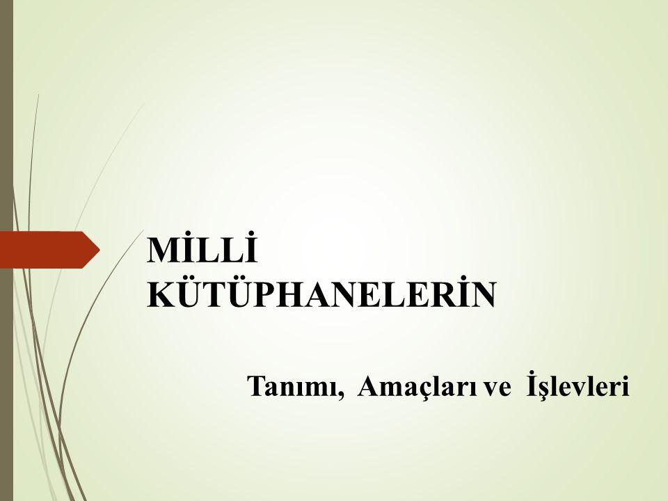 TÜRK MİLLİ KÜTÜPHANESİ Milli Kütüphane, 1948 Milli Kütüphane, 2013