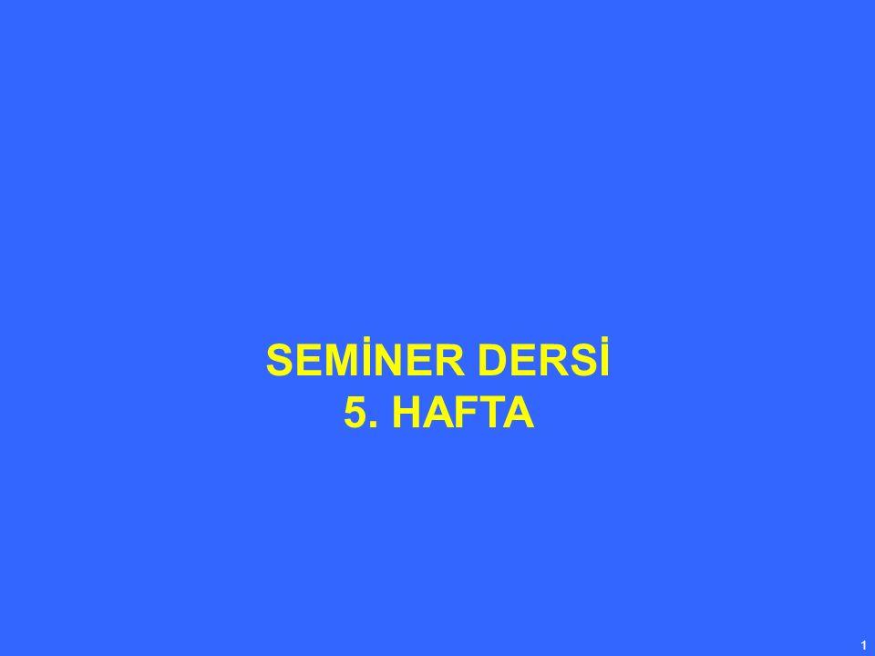 1 SEMİNER DERSİ 5. HAFTA
