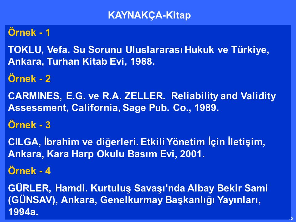 32 Örnek - 1 TOKLU, Vefa. Su Sorunu Uluslararası Hukuk ve Türkiye, Ankara, Turhan Kitab Evi, 1988.