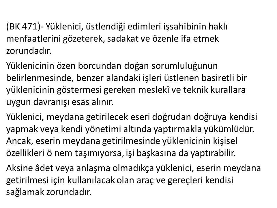 Türkiye'de Uygulanan Sözleşme Tipleri-1  Sabit Fiyat Sözleşmeleri Bu sözleşmeye göre yüklenici her koşul ve şartta, sözleşmede anlaşılmış biçimde yapım işini tamamlamak zorundadır.