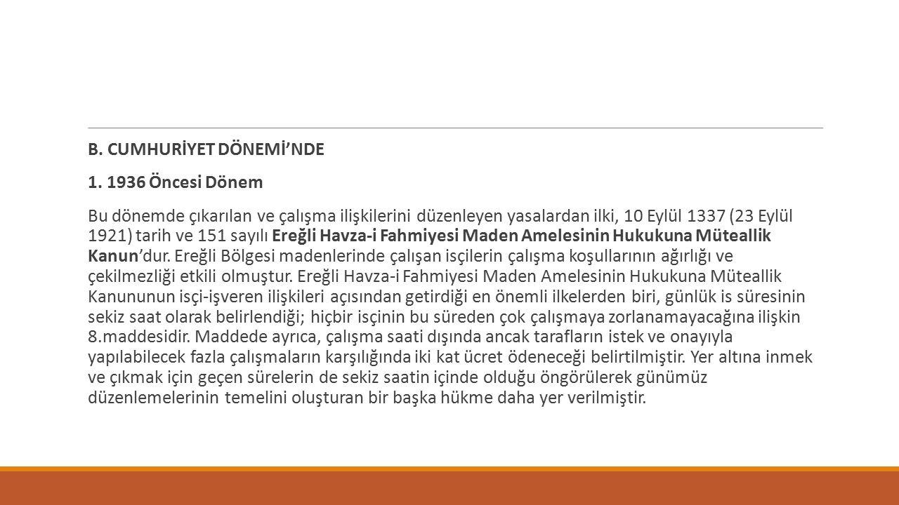 B.CUMHURİYET DÖNEMİ'NDE 1.