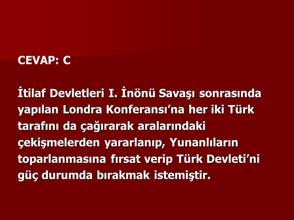 CEVAP: C İtilaf Devletleri I.
