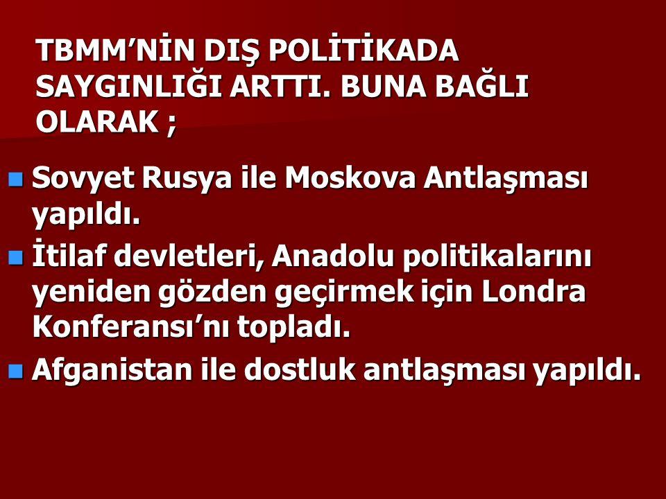 TBMM'NİN DIŞ POLİTİKADA SAYGINLIĞI ARTTI.