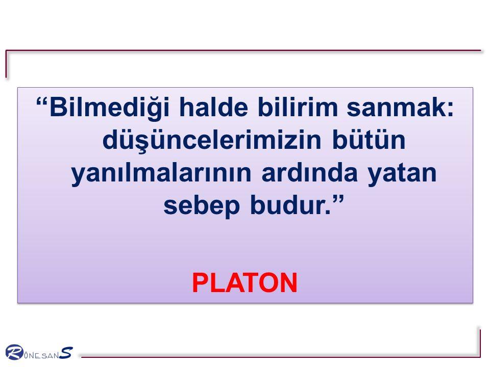 Bilmediği halde bilirim sanmak: düşüncelerimizin bütün yanılmalarının ardında yatan sebep budur. PLATON Bilmediği halde bilirim sanmak: düşüncelerimizin bütün yanılmalarının ardında yatan sebep budur. PLATON