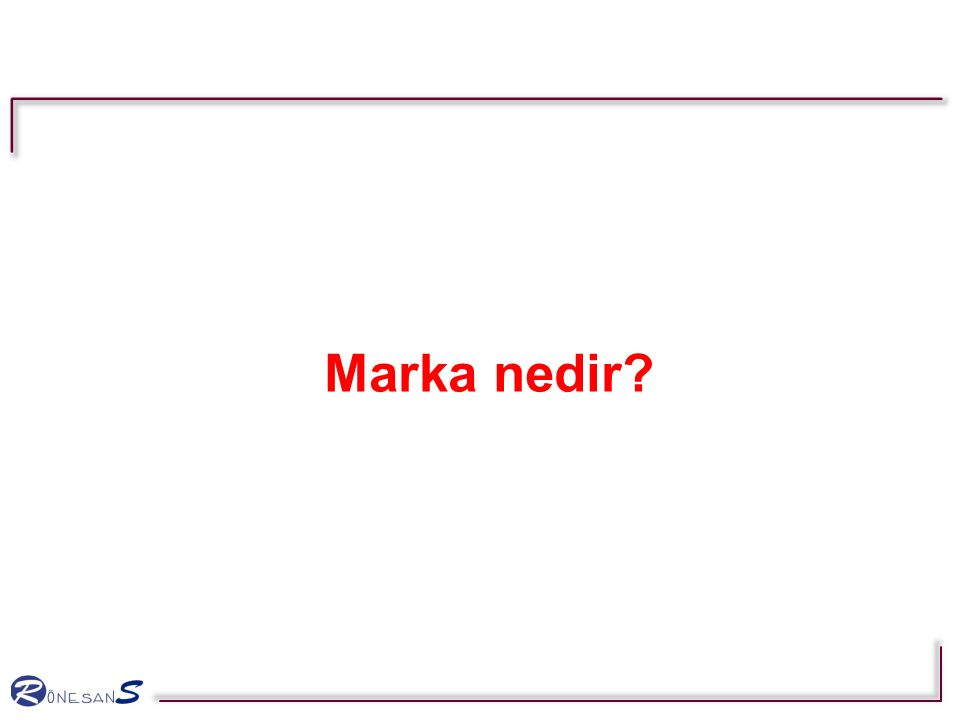 Marka nedir?