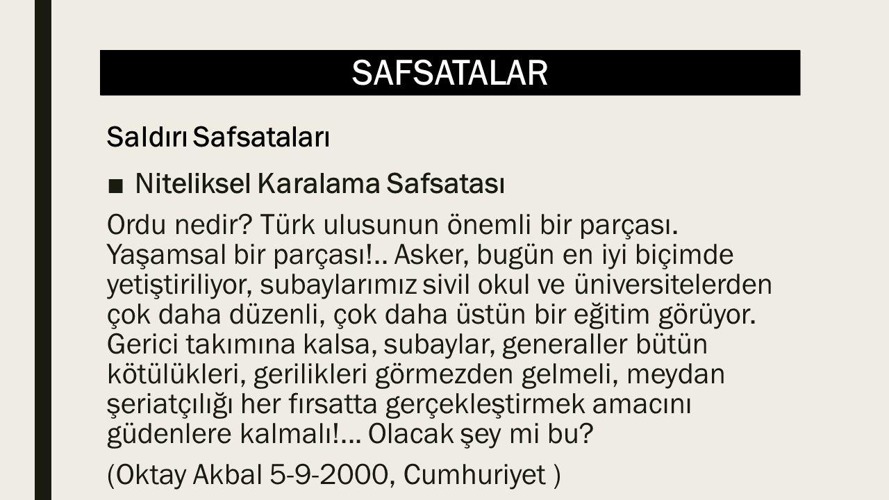 SAFSATALAR ■Niteliksel Karalama Safsatası Ordu nedir.