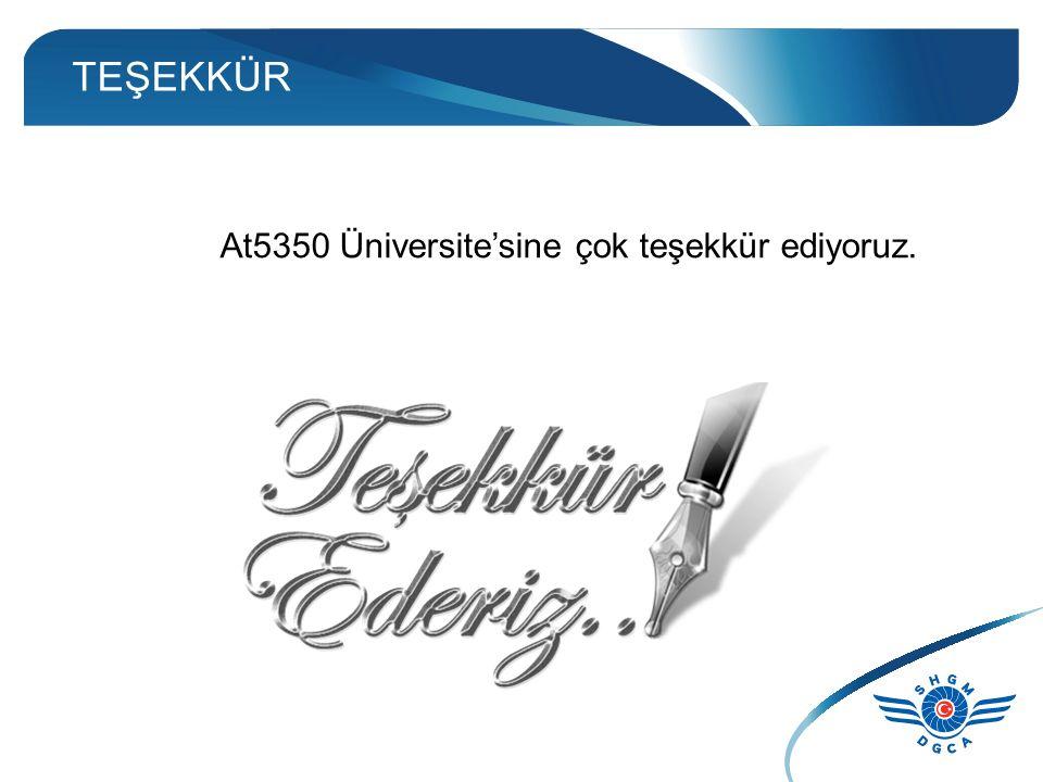 TEŞEKKÜR At5350 Üniversite'sine çok teşekkür ediyoruz.