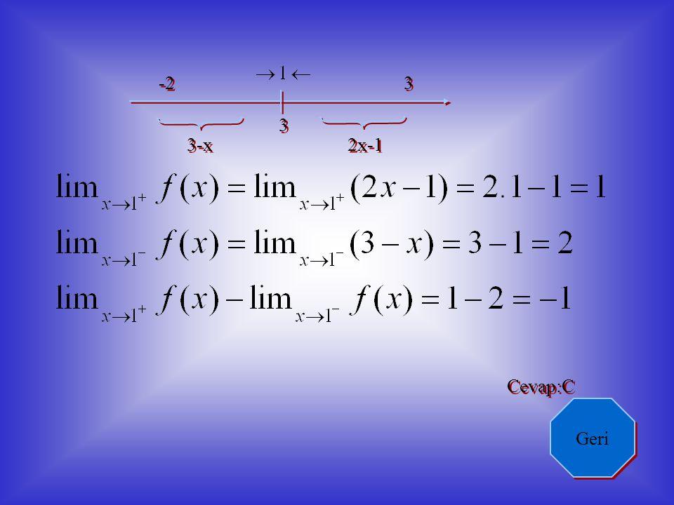 f(x)=x/3 f(x)=1/3 Cevap:D Geri