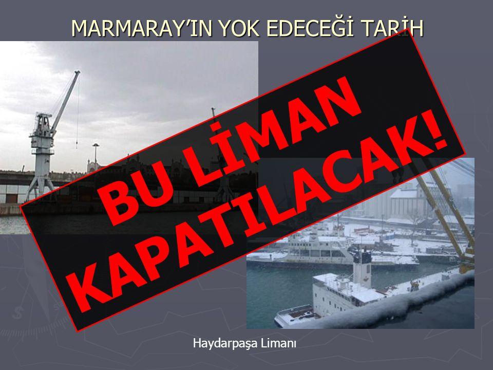 MARMARAY'IN YOK EDECEĞİ TARİH Haydarpaşa Çamaşırhanesinin Bacası Marmaray Projesi Nedeniyle Atıl Kalacak Yapılar