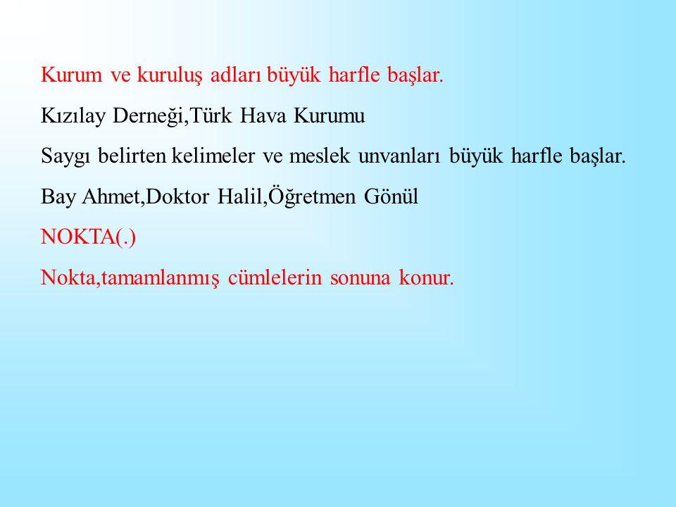 Balıkesir,Kayseri,Bigadiç kelimeleri de birer özel addır.Özel adların baş harfleri büyük yazılır.