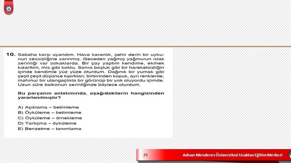 Adnan Menderes Üniversitesi Uzaktan Eğitim Merkezi PARAGRAFTA ANLAM 26  1.