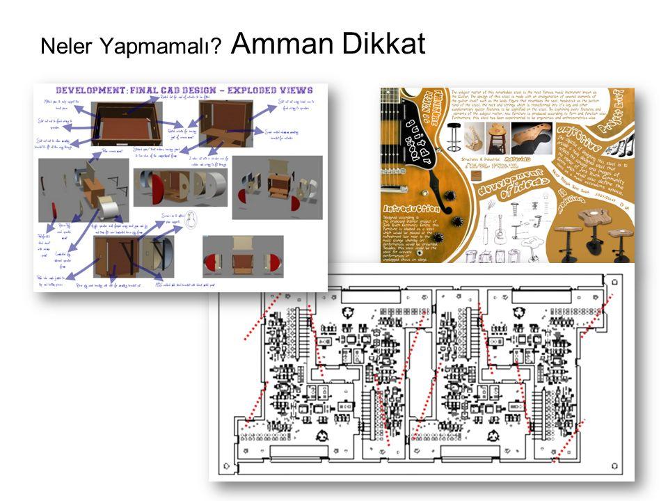 Neler Yapmamalı Amman Dikkat