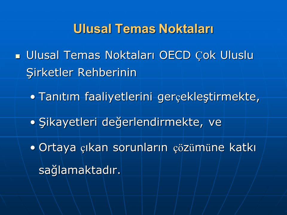 Ulusal Temas Noktaları Ulusal Temas Noktaları OECD Ç ok Uluslu Şirketler Rehberinin Ulusal Temas Noktaları OECD Ç ok Uluslu Şirketler Rehberinin Tanıt