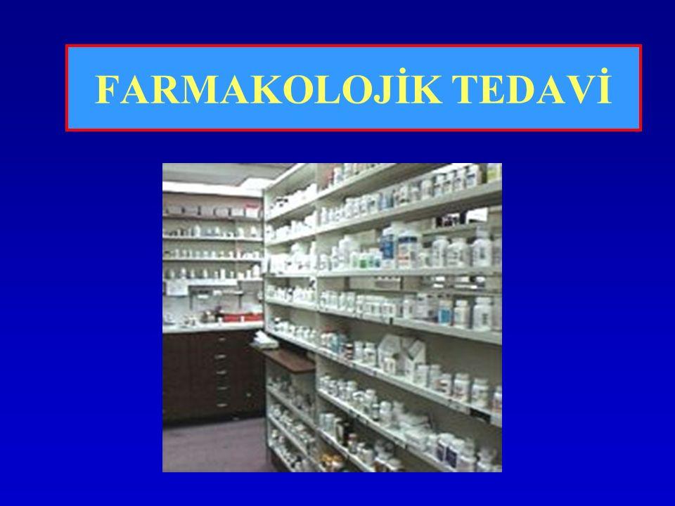 FARMAKOLOJİK TEDAVİ