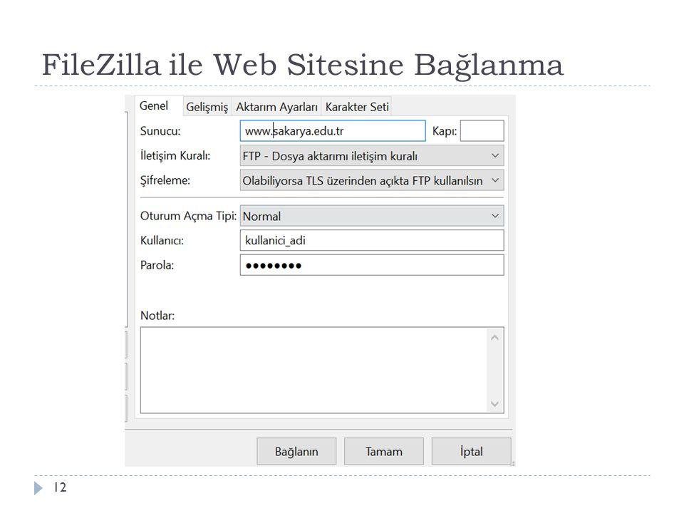 FileZilla ile Web Sitesine Bağlanma 12