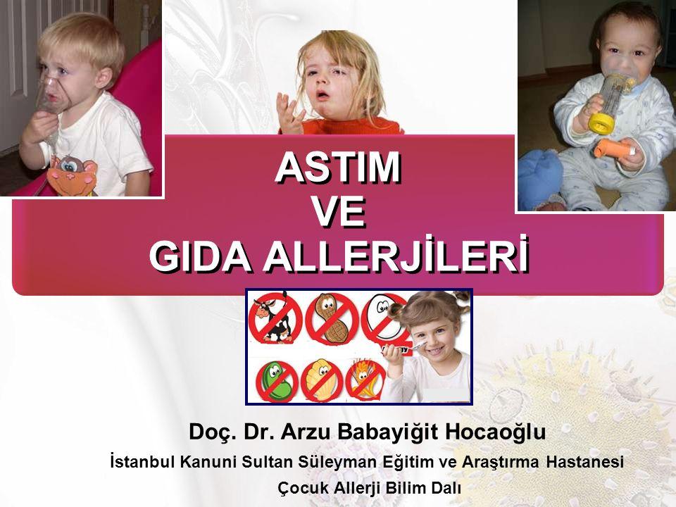 Son söz Gıda allerjisi + Astım Astıma bağlı morbiditeler