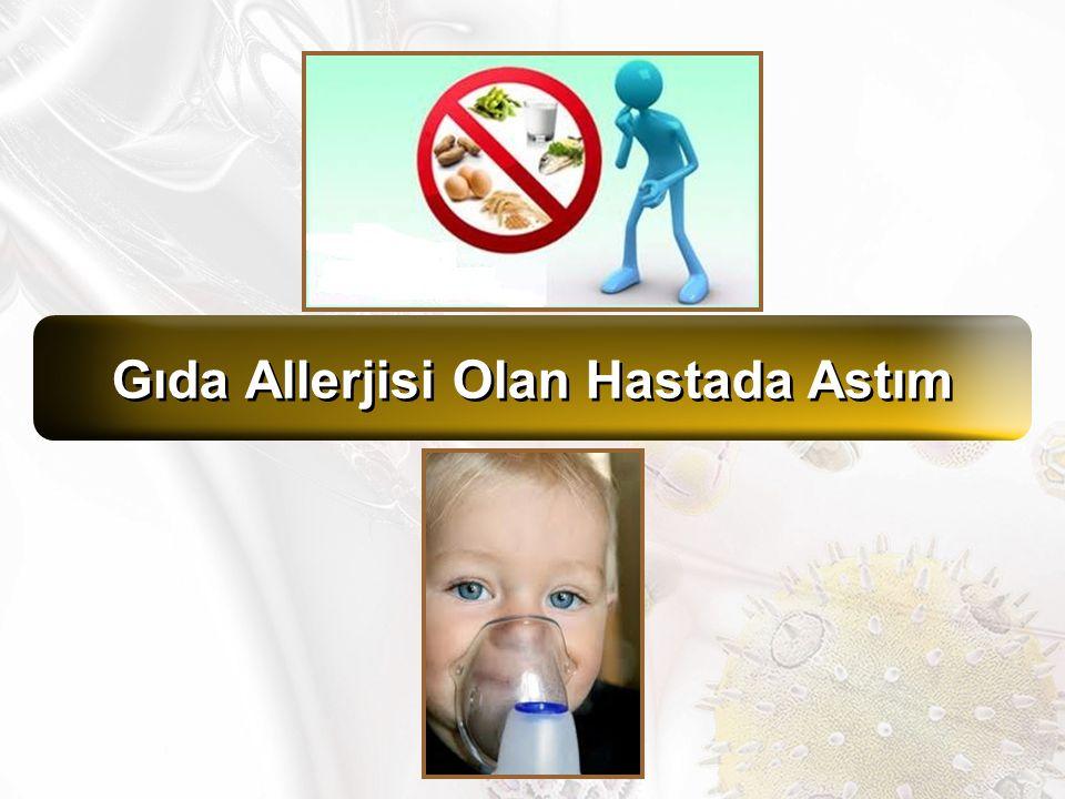 Gıda Allerjisi Olan Hastada Astım